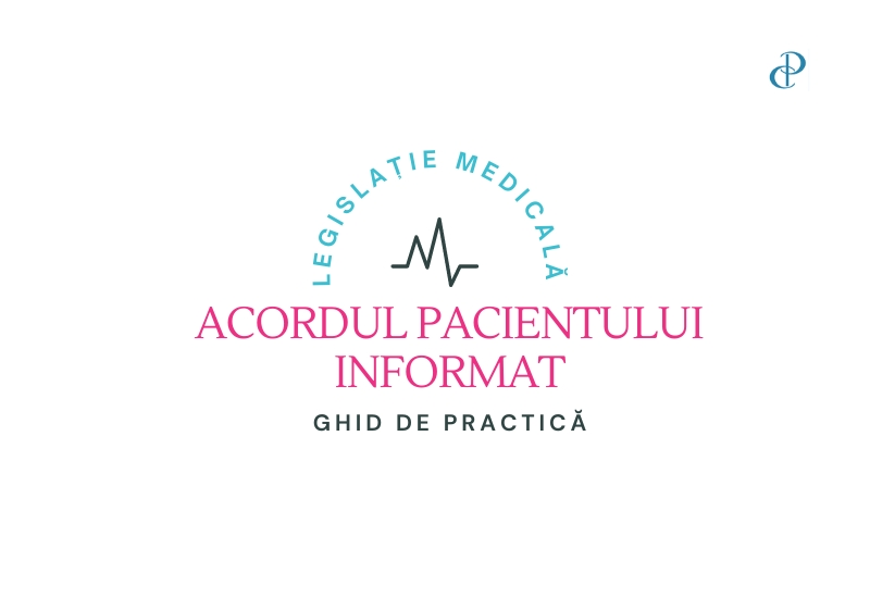 Ghid de practica – Acordul pacientului informat